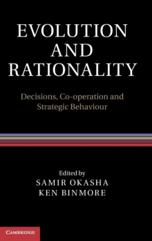 Evolution and Rationality : Decisions, Co-operation and Strategic Behaviour, Hardback Book