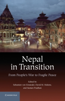 Nepal in Transition : From People's War to Fragile Peace, Hardback Book