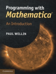 Programming with Mathematica (R) : An Introduction, Hardback Book