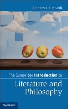 Cambridge Introductions to Literature : The Cambridge Introduction to Literature and Philosophy, Hardback Book