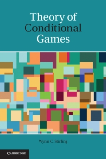 Theory of Conditional Games, Hardback Book
