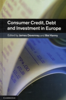 Consumer Credit, Debt and Investment in Europe, Hardback Book