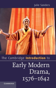 The Cambridge Introduction to Early Modern Drama, 1576-1642, Hardback Book