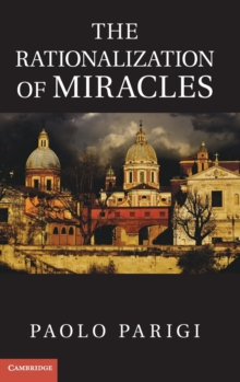 The Rationalization of Miracles, Hardback Book