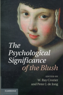 The Psychological Significance of the Blush, Hardback Book