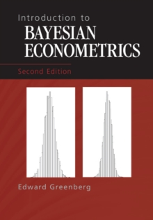 Introduction to Bayesian Econometrics, Hardback Book