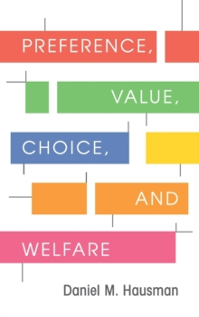 Preference, Value, Choice, and Welfare, Hardback Book