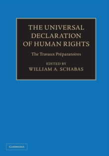 The Universal Declaration of Human Rights 3 Volume Hardback Set : The Travaux Preparatoires, Multiple copy pack Book