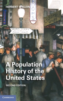 A Population History of the United States, Hardback Book