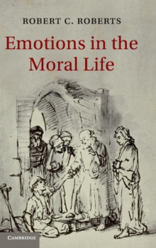 Emotions in the Moral Life, Hardback Book