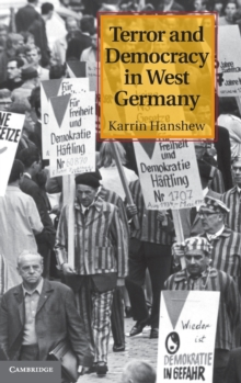 Terror and Democracy in West Germany, Hardback Book