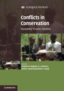 Conflicts in Conservation : Navigating Towards Solutions, Hardback Book