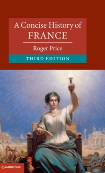 A Concise History of France, Hardback Book