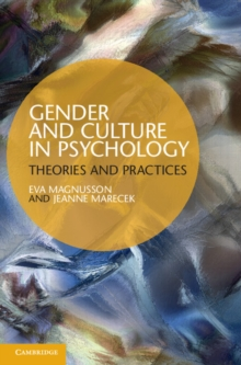 Gender and Culture in Psychology : Theories and Practices, Hardback Book