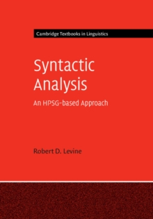 Cambridge Textbooks in Linguistics : Syntactic Analysis: An HPSG-based Approach, Hardback Book