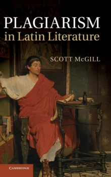 Plagiarism in Latin Literature, Hardback Book