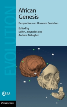 African Genesis : Perspectives on Hominin Evolution, Hardback Book