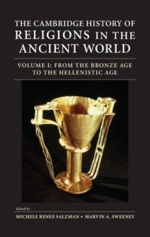 The Cambridge History of Religions in the Ancient World 2 Volume Hardback Set, Hardback Book