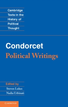 Cambridge Texts in the History of Political Thought : Condorcet: Political Writings, Hardback Book
