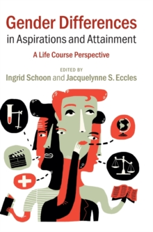 Gender Differences in Aspirations and Attainment : A Life Course Perspective, Hardback Book