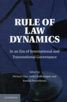 Rule of Law Dynamics : In an Era of International and Transnational Governance, Hardback Book