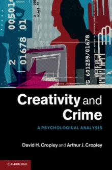 Creativity and Crime : A Psychological Analysis, Hardback Book