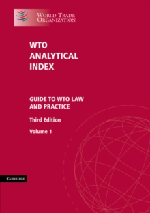 WTO analytical index : guide to WTO law and practice, Hardback Book