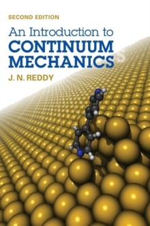 An Introduction to Continuum Mechanics, Hardback Book