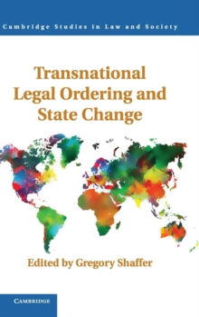 Transnational Legal Ordering and State Change, Hardback Book