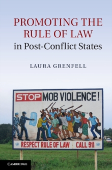 Promoting the Rule of Law in Post-Conflict States, Hardback Book