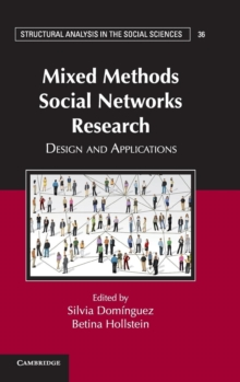 Mixed Methods Social Networks Research : Design and Applications, Hardback Book