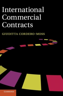 International Commercial Contracts : Applicable Sources and Enforceability, Hardback Book