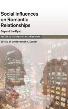 Social Influence on Close Relationships : Beyond the Dyad, Hardback Book