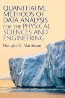 Quantitative Methods of Data Analysis for the Physical Sciences and Engineering, Hardback Book