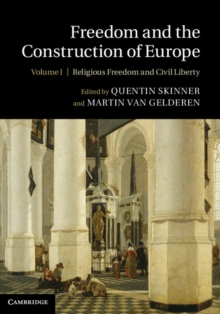 Freedom and the Construction of Europe, Hardback Book