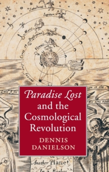 Paradise Lost and the Cosmological Revolution, Hardback Book