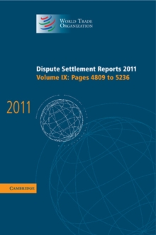 Dispute Settlement Reports 2011: Volume 9, Pages 4809-5236, Hardback Book