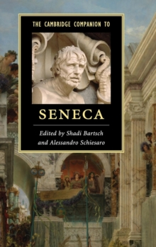 The Cambridge Companion to Seneca, Hardback Book