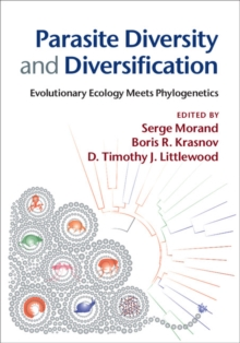 Parasite Diversity and Diversification : Evolutionary Ecology Meets Phylogenetics, Hardback Book