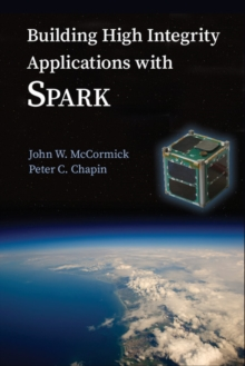 Building High Integrity Applications with SPARK, Hardback Book