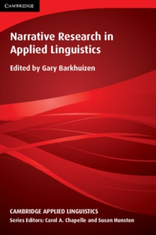 Narrative Research in Applied Linguistics, Hardback Book