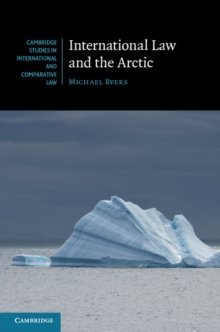 International Law and the Arctic, Hardback Book