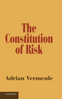 The Constitution of Risk, Hardback Book