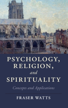 Psychology, Religion, and Spirituality : Concepts and Applications, Hardback Book