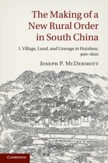The Making of a New Rural Order in South China : Volume 1, Hardback Book