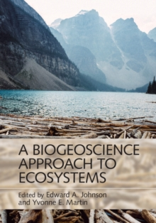 A Biogeoscience Approach to Ecosystems, Hardback Book