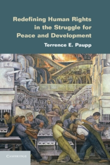 Redefining Human Rights in the Struggle for Peace and Development, Hardback Book