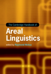The Cambridge Handbook of Areal Linguistics, Hardback Book