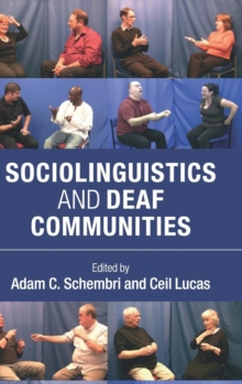 Sociolinguistics and Deaf Communities, Hardback Book