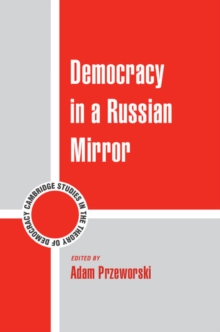 Democracy in a Russian Mirror, Hardback Book